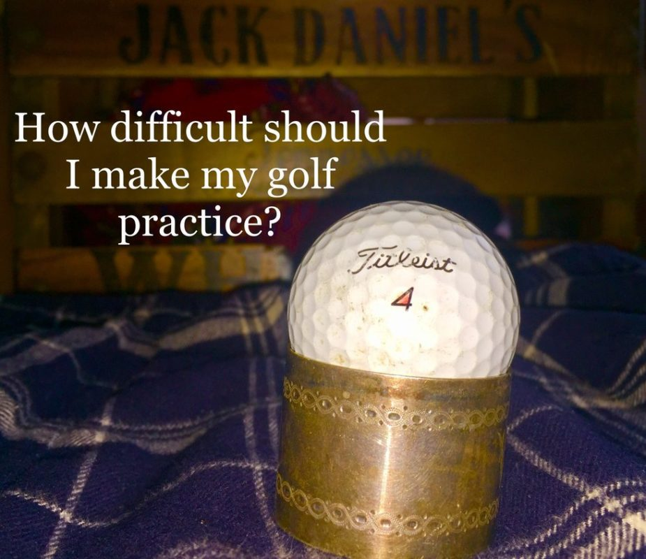 Golf practice difficulty
